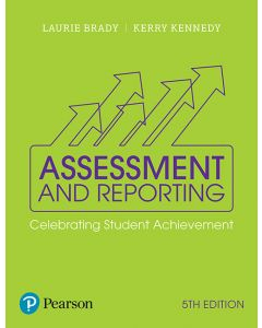 ASSESSMENT AND REPORTING : CELEBRATING STUDENT ACHIEVEMENT