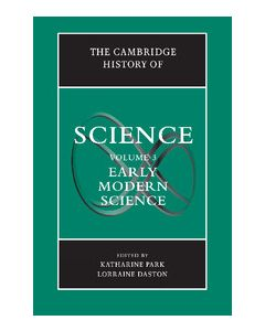 The Cambridge History of Science: Early Modern Science