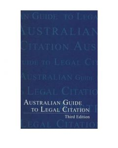 Australian Guide to Legal Citation 3e