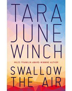 Swallow The Air Tara June Winc