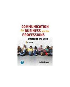 Communication for Business and the Professions Strategies and Skills