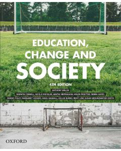 EDUCATION CHANGE AND SOCIETY