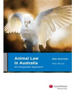 Animal Law in Australia An Integrated Approach