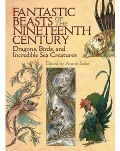 FANTASTIC BEASTS OF THE NENTEENTH CENTURY