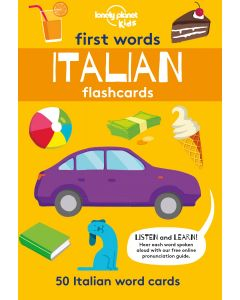 ITALIAN FIRST WORDS FLASHCARDS : LONELY PLANET KIDS