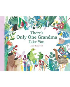 There's Only One Grandma Like