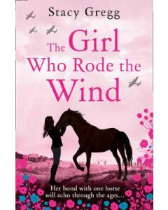 GIRL WHO RODE THE WIND THE