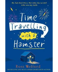 TIME TRAVELLING WITH A HAMPSTER