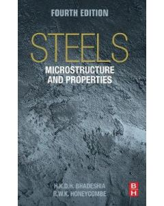STEELS : MICROSTRUCTURE AND PROPERTIES 4ED