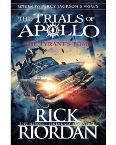 TYRANTS TOMB THE : THE TRIALS OF APOLLO BOOK4