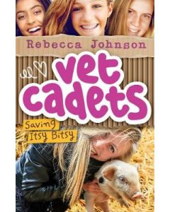 SAVING ITSY BITSY : VET CADETS BOOK #3