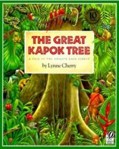 GREAT KAPOK TREE THE : TALE OF THE AMAZON RAIN FOREST