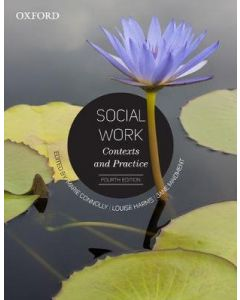 SOCIAL WORK : CONTEXTS AND PRACTICE