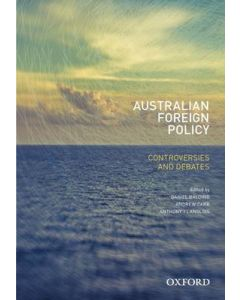 Australian Foreign Policy Controversies and Debates