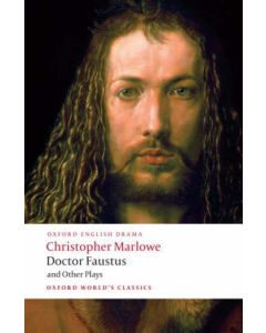 Doctor Faustus and Other Plays Edited by Bevington