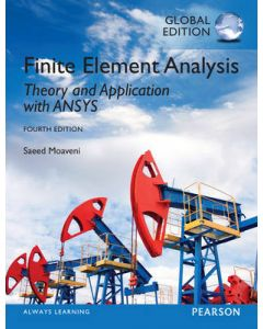 Finite Element Analysis - Theory & Application with ANSYS