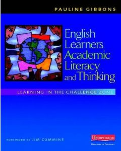 English Learners Academic Literacy and Thinking Learning in the Challenge Zone