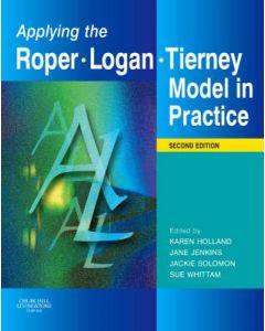 Applying the Roper Logan Tierney Model in Practice