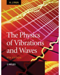 Physics of Vibrations and Waves