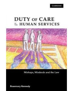 DUTY OF CARE IN HUMAN SERVICES