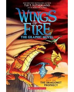 WINGS OF FIRE THE GRAPHIC NOVEL #1 : DRAGONET PROPHECY