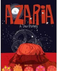 AZARIA : A TRUE HISTORY