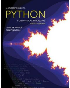STUDENTS GUIDE TO PYTHON FOR PHYSICAL MODELING