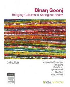 Binan Goonj Bridging Cultures in Aboriginal Health