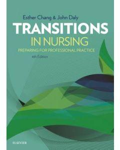 Transitions in Nursing Preparing for Professional Practice