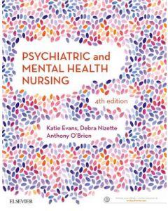 PSYCHIATRIC AND MENTAL HEALTH NURSING 4TH ED