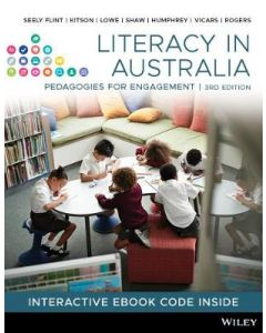 LITERACY IN AUSTRALIA : PEDAGOGIES FOR ENGAGEMENT