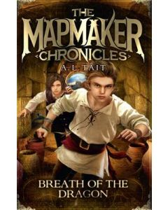 BREATH OF A DRAGON : MAPMAKER CHRONICLES #3