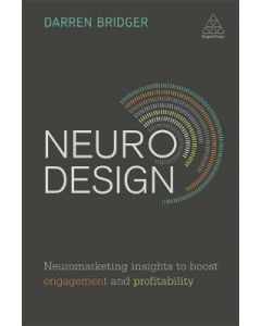 Neuro Design Neuromarketing Insights to Boost Engagement andProfitability