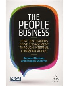 People Business How Ten Leaders Drive Engagement Through Internal Communications