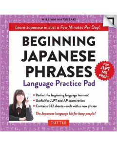 Beginning Japanese Phrases Language Practice Pad