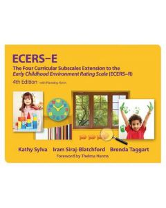 ECERS-E FOUR CURRICULAR SUBSCALES EXT TO THE EARLY CHILDHOODENVIRON RATING SCALE ECERS-R