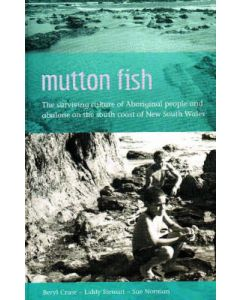 Mutton Fish Surviving Culture of Aboriginal People and Abolone South Coast of NSW