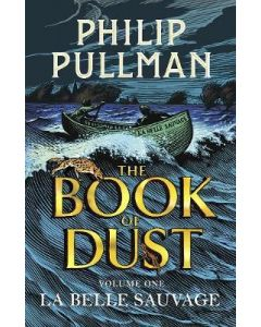 LA BELLE SAVAGE : BOOK OF DUST