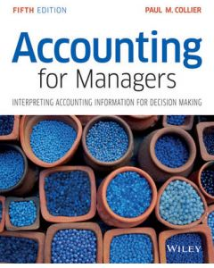 Accounting for Managers Intrepreting Accounting Information for Decision Making