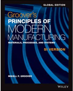 GROOVERS PRINCIPLES OF MODERN MANUFACTURING : GLOBAL ED