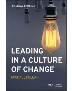 LEADING IN A CUTURE OF CHANGE