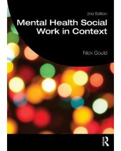 MENTAL HEALTH SOCIAL WORK IN CONTEXT