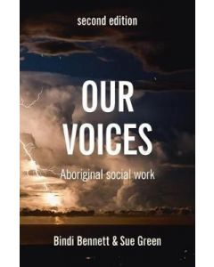 OUR VOICES : ABORIGINAL SOCIAL WORK