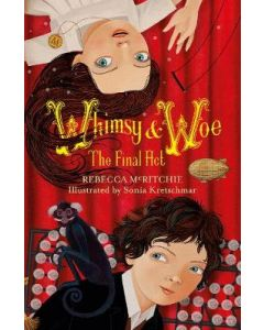 WHIMSY AND WOE : THE FINAL ACT BOOK#2