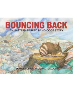 BOUNCING BACK : AN EASTERN BARRED BANDICOOT STORY