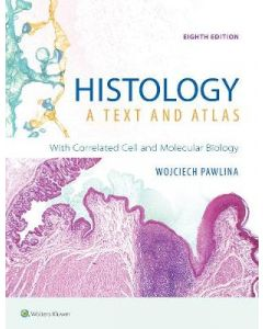 Histology A Text and Atlas Eighth Edit