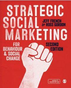 Strategic Social Marketing for Behaviour and Social Change