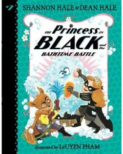 PRINCESS IN BLACK AND THE BATHTIME BATTLE THE