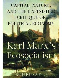 Karl Marxs Ecosocialism