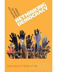 Rethinking Democracy Socialist Register 2018